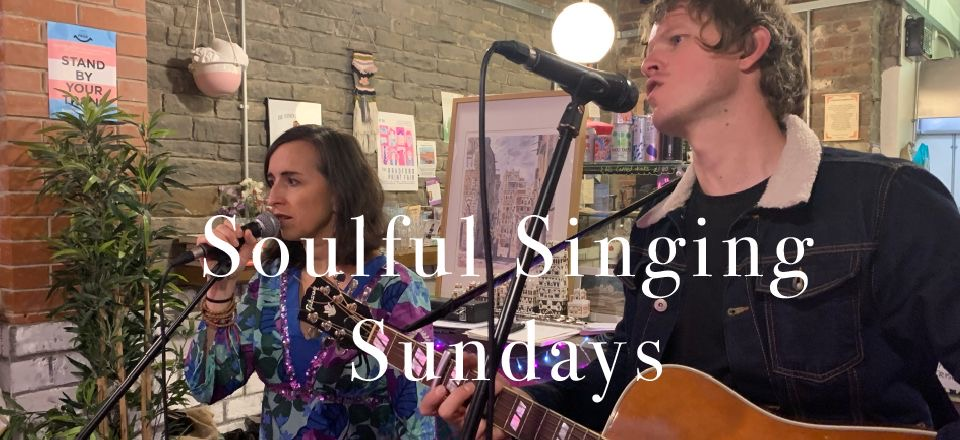 Soulful Singing Sundays